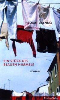 Ein Stück des blauen Himmels, Helmut Eisendle