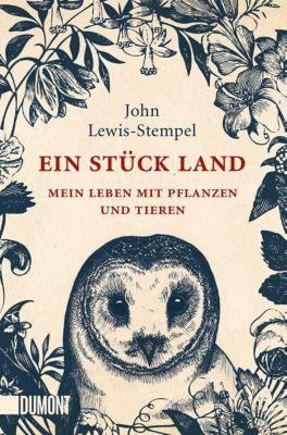 Ein Stück Land - John Lewis-Stempel |