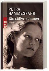 Ein süsser Sommer, Petra Hammesfahr