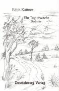 Ein Tag erwacht - Edith Kattner pdf epub