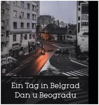 Ein Tag in Belgrad / Dan u Beogradu - Klaus-Dieter Weber pdf epub