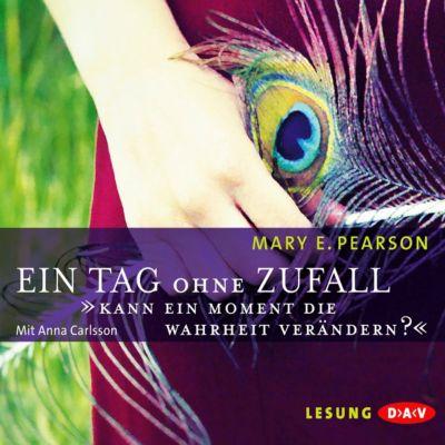 Ein Tag ohne Zufall, 4 Audio-CDs, Mary E. Pearson