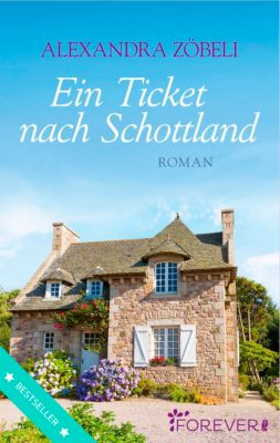 Ein Ticket nach Schottland, Alexandra Zöbeli