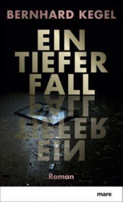 Ein tiefer Fall, Bernhard Kegel