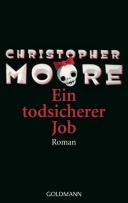 Ein todsicherer Job, Christopher Moore