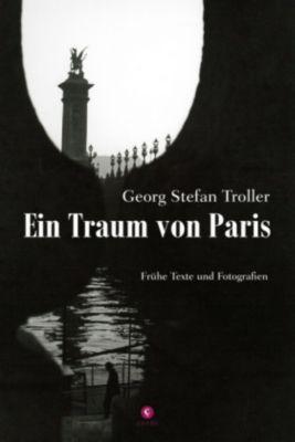Ein Traum von Paris - Georg St. Troller |