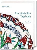 Ein türkisches Tagebuch, Arno Hartog