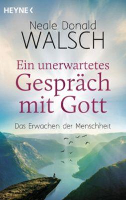 Ein unerwartetes Gespräch mit Gott, Neale Donald Walsch