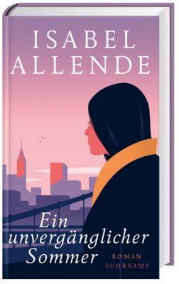 Ein unvergänglicher Sommer, Isabel Allende