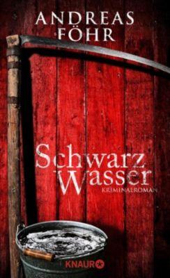 Ein Wallner & Kreuthner - Krimi: Schwarzwasser, Andreas Föhr