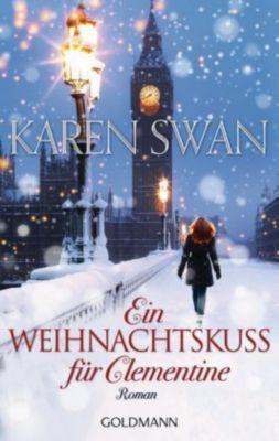 Ein Weihnachtskuss für Clementine, Karen Swan