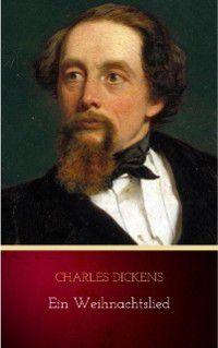 Ein Weihnachtslied, Charles Dickens