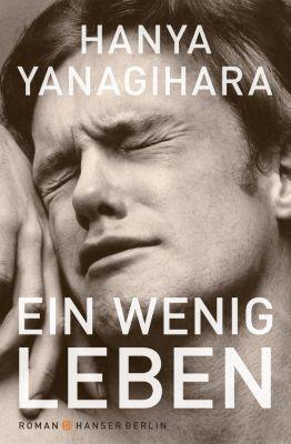 Ein wenig Leben, Hanya Yanagihara