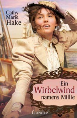 Ein Wirbelwind namens Millie - Cathy M. Hake pdf epub