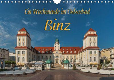 Ein Wochenende im Ostseebad Binz (Wandkalender 2019 DIN A4 quer), Gunter Kirsch