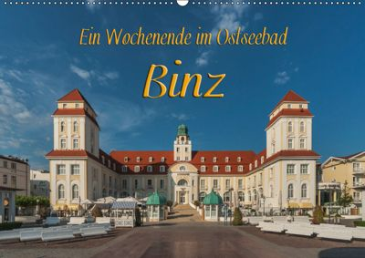 Ein Wochenende im Ostseebad Binz (Wandkalender 2019 DIN A2 quer), Gunter Kirsch
