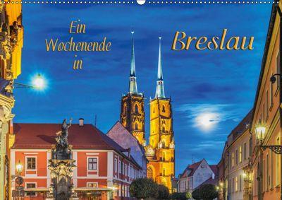 Ein Wochenende in Breslau (Wandkalender 2019 DIN A2 quer), Gunter Kirsch