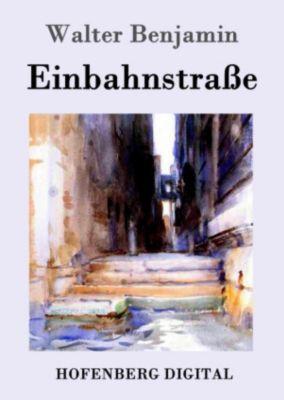 Einbahnstrasse, Walter Benjamin