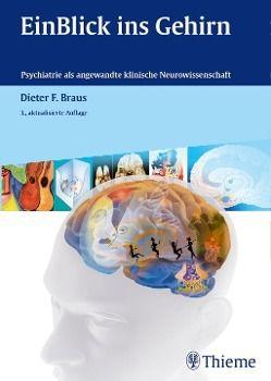 EinBlick ins Gehirn, Dieter F. Braus