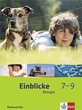 Einblicke Biologie, Ausgabe Rheinland-Pfalz, Neubearbeitung: 7.-9. Schuljahr, Schülerbuch