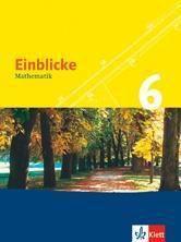 Einblicke Mathematik, Ausgabe N, Neubearbeitung: 6. Schuljahr, Schülerbuch