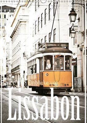 Einblicke von Lissabon (Wandkalender 2019 DIN A3 hoch), Susanne Stark