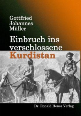Einbruch ins verschlossene Kurdistan, Gottfried Johannes Müller