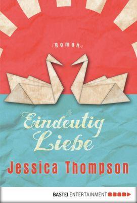 Eindeutig Liebe, Jessica Thompson