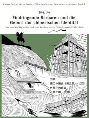 Eindringende Barbaren und die Geburtsstunde der chinesischen Identität - Jing Liu pdf epub