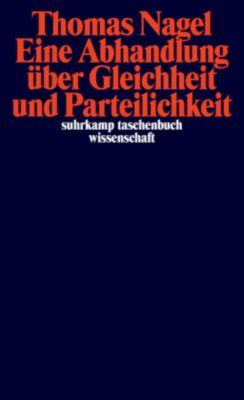 Eine Abhandlung über Gleichheit und Parteilichkeit, Thomas Nagel