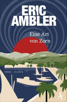 Eine Art von Zorn, Eric Ambler