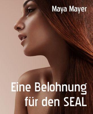 Eine Belohnung für den SEAL, Maya Mayer
