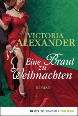 Eine Braut zu Weihnachten, Victoria Alexander