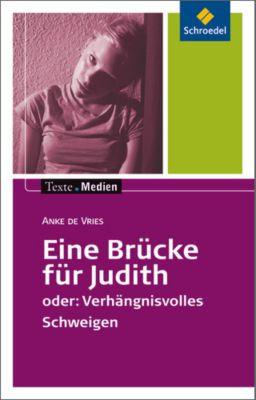Eine Brücke für Judith, Textausgabe mit Materialien, Anke de Vries