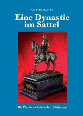 Eine Dynastie im Sattel, Martin Haller
