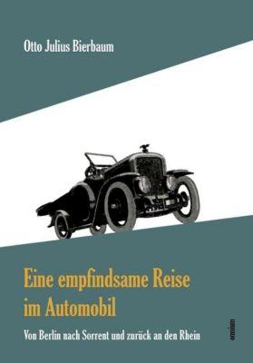 Eine empfindsame Reise im Automobil - Otto Julius Bierbaum |