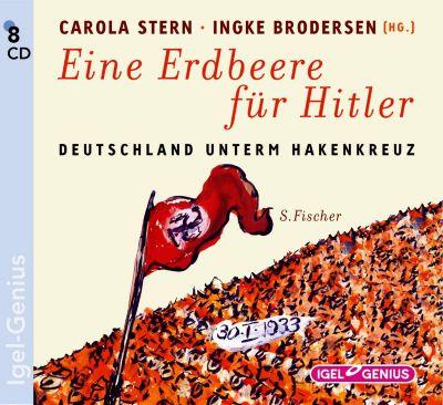 Eine Erdbeere für Hitler, 8 Audio-CDs, Carola Stern