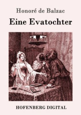 Eine Evatochter, Honoré de Balzac