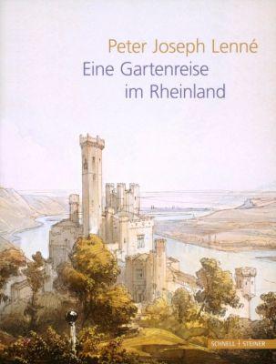 Eine Gartenreise im Rheinland, Peter J. Lenné