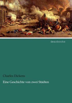 Eine Geschichte von zwei Städten - Charles Dickens |
