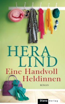 Eine Handvoll Heldinnen, Hera Lind