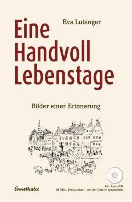 Eine Handvoll Lebenstage, m. Audio-CD, Eva Lubinger