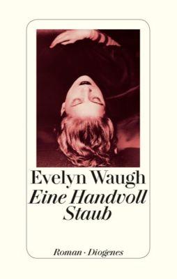 Eine Handvoll Staub - Evelyn Waugh  