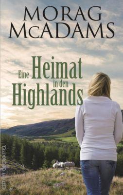 Eine Heimat in den Highlands - Morag McAdams pdf epub