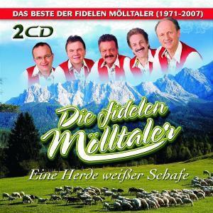 Eine Herde Weißer Schafe - Das Beste (1971-2007), Die Fidelen Mölltaler