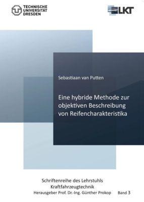 Eine hybride Methode zur objektiven Beschreibung von Reifencharakteristika, Berend Jan Sebastiaan van Putten