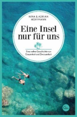 Eine Insel nur für uns, Adrian Hoffmann, Nina Hoffmann