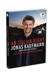 Eine Italienische Nacht-Live V.D. Waldbühne Berlin, J. Kaufmann, A. Rachvelishvili, Rso Berlin, J. Rieder