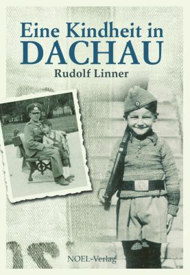 Eine Kindheit in Dachau, Rudolf Linner