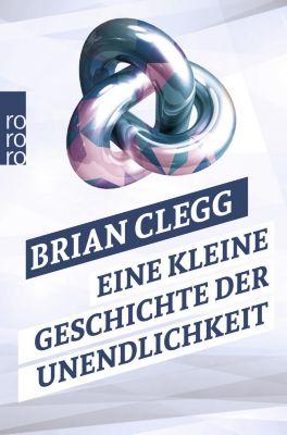 Eine kleine Geschichte der Unendlichkeit, Brian Clegg